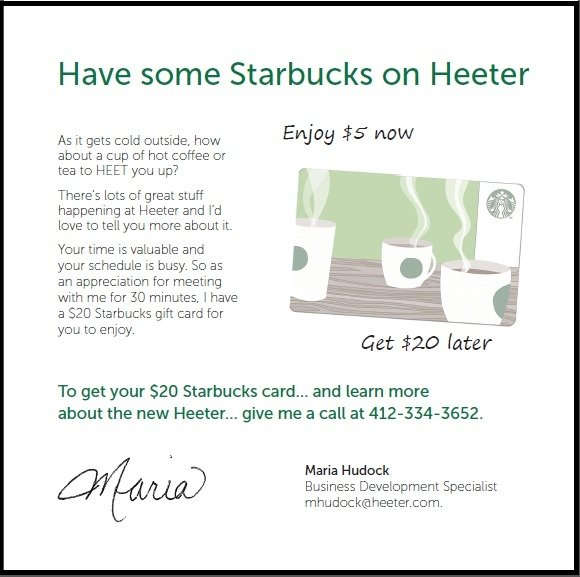 Getting the attention of prospects heeter included an active 5 starbucks gift card this is dimensional along with the promise of an additional 20 gift card if the prospect meets with the colourmoves
